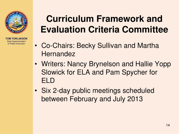 Curriculum Framework and Evaluation Criteria Committee