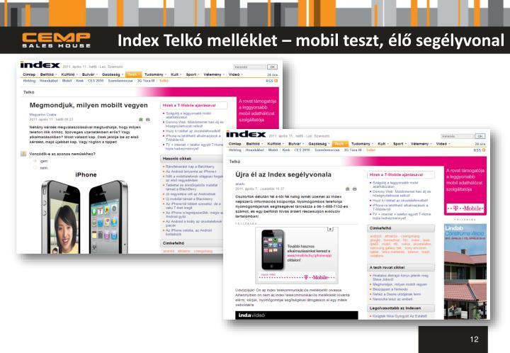 Index Telkó melléklet – mobil teszt, élő segélyvonal