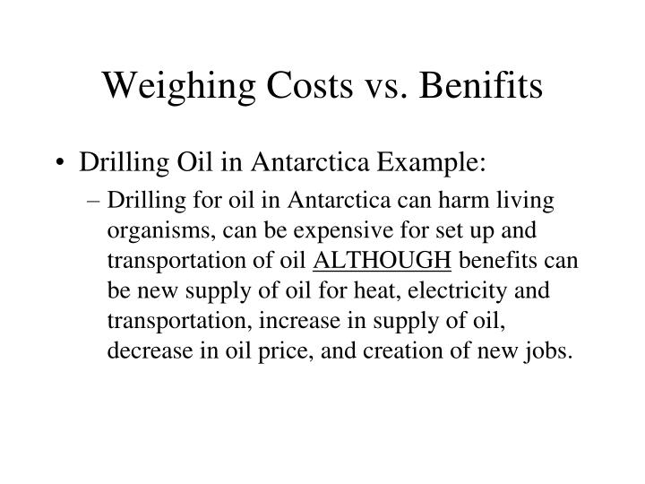 Weighing Costs vs. Benifits