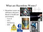 what are hazardous wastes