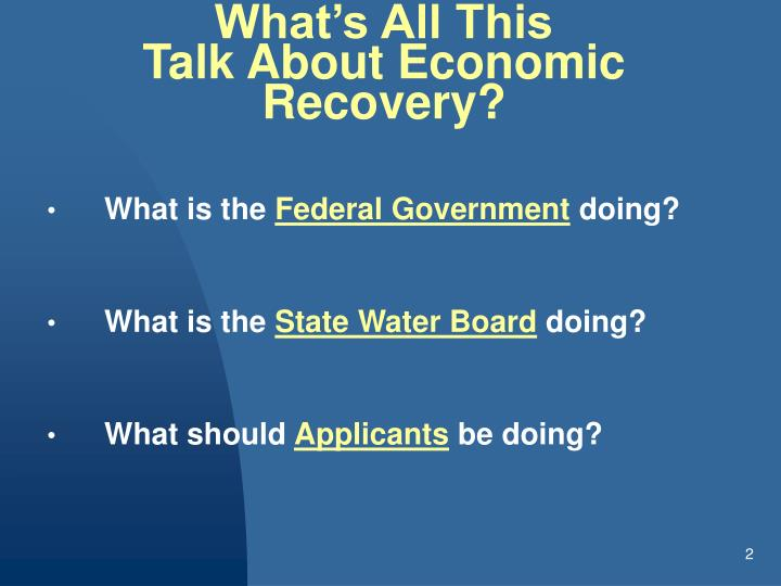What s all this talk about economic recovery