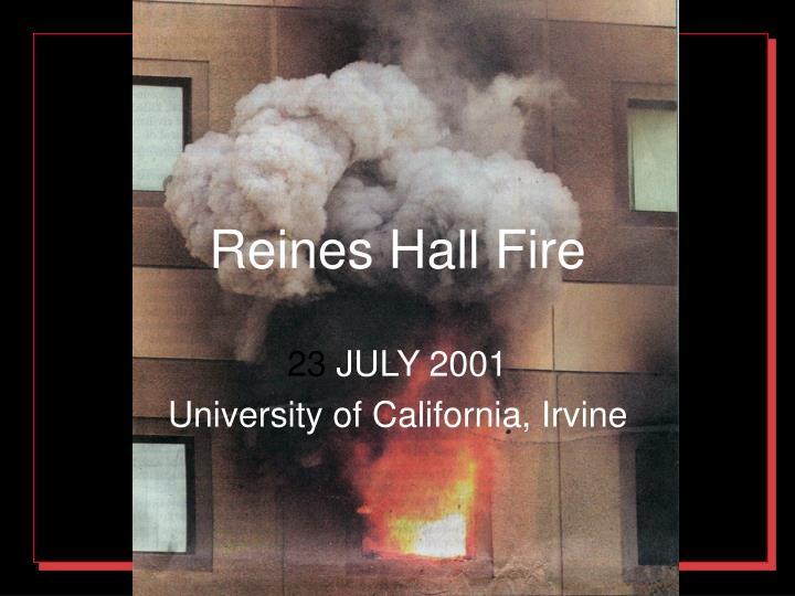 Reines Hall Fire