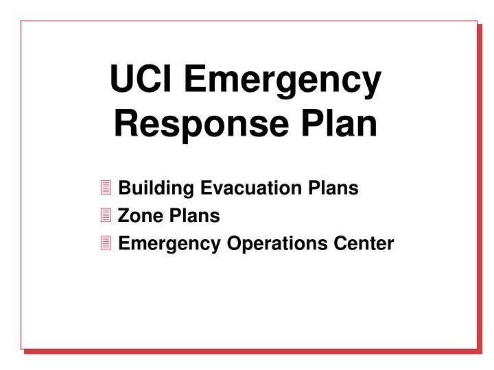 UCI Emergency  Response Plan