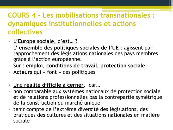 COURS 4 – Les mobilisations transnationales : dynamiques institutionnelles et actions collectives