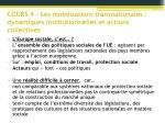 cours 4 les mobilisations transnationales dynamiques institutionnelles et actions collectives