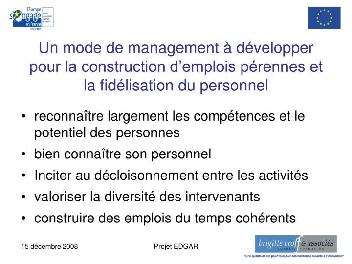 Un mode de management à développer pour la construction d'emplois pérennes et  la fidélisation du personnel