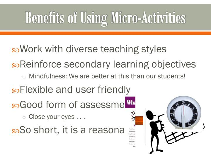 Benefits of Using Micro-Activities