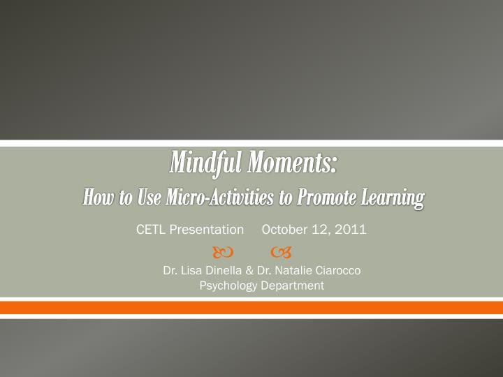 Mindful moments how to use micro activities to promote learning