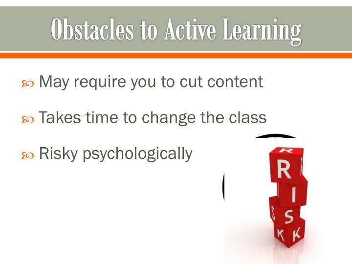 Obstacles to Active Learning