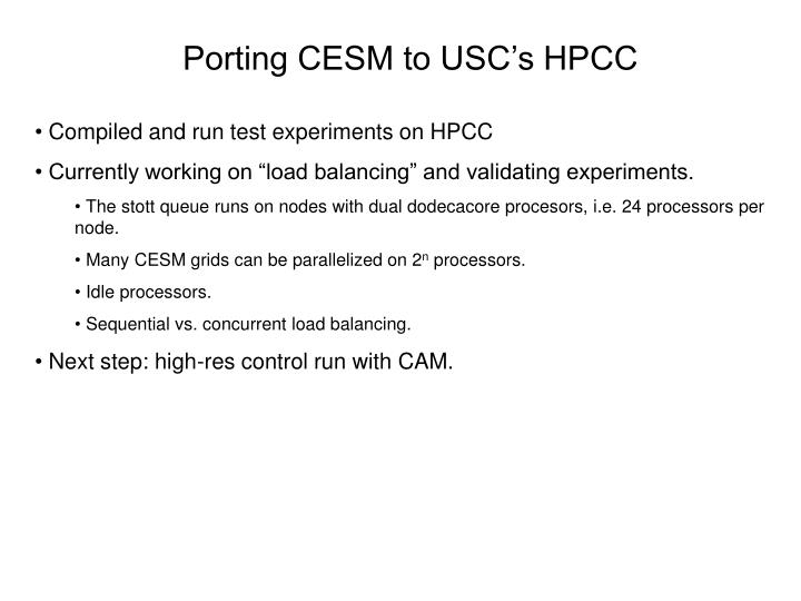 Porting CESM to USC's HPCC