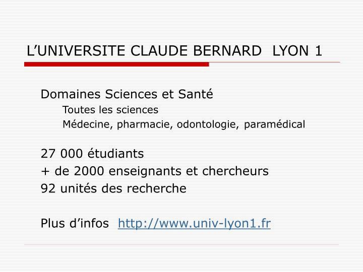 L'UNIVERSITE CLAUDE BERNARD  LYON 1