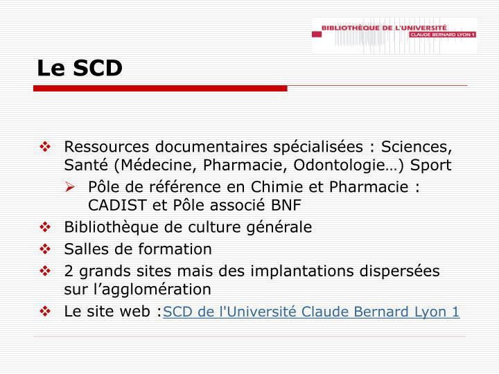 Le SCD