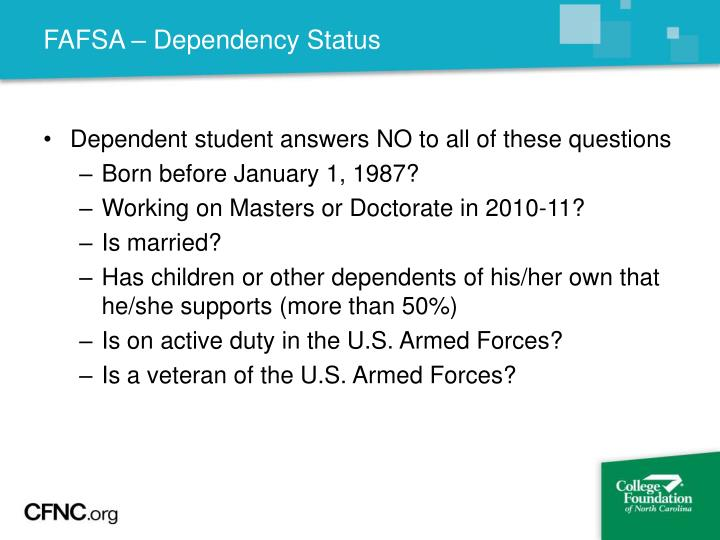 FAFSA – Dependency Status