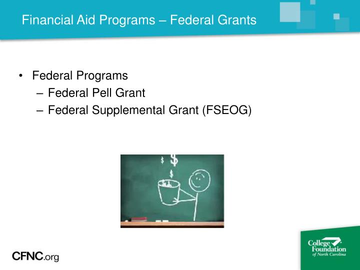 Financial Aid Programs – Federal Grants