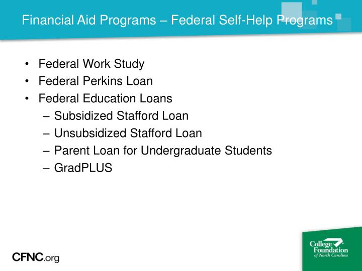 Financial Aid Programs – Federal Self-Help Programs