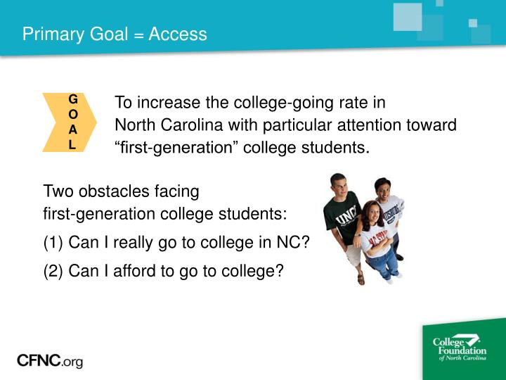 Primary Goal = Access