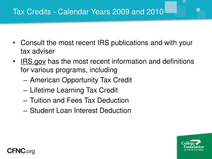 Tax Credits - Calendar Years 2009 and 2010