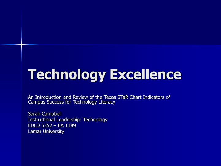 Technology excellence