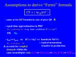 assumptions to derive fermi formula