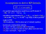assumptions to derive kp formula