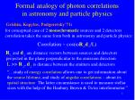 formal analogy of photon correlations in astronomy and particle physics