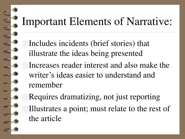 Important Elements of Narrative: