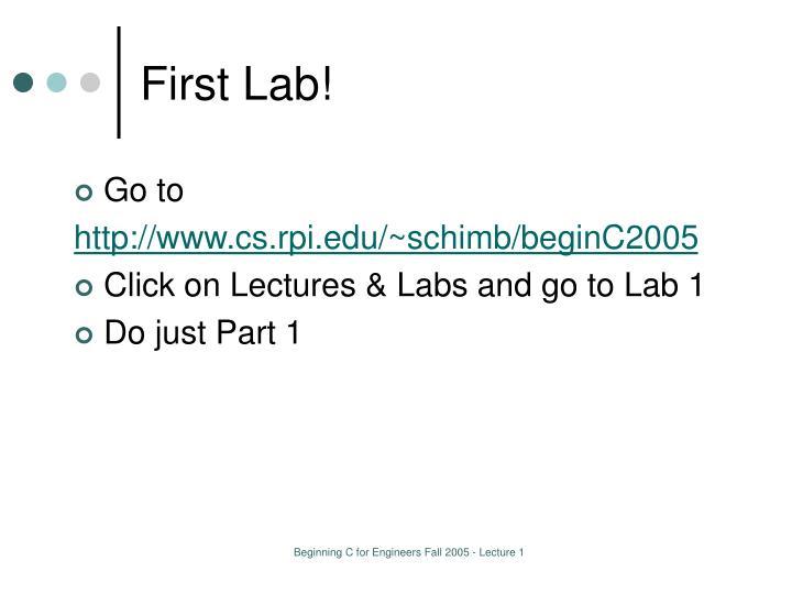 First Lab!