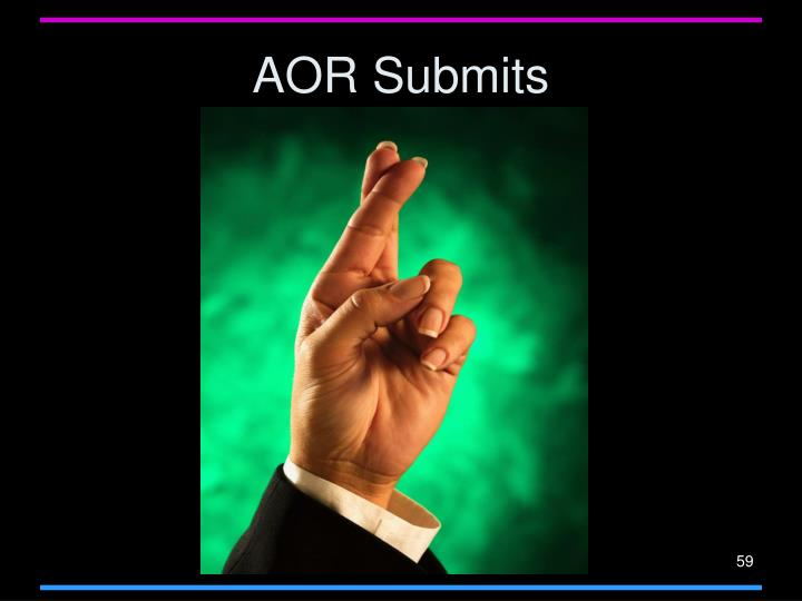 AOR Submits