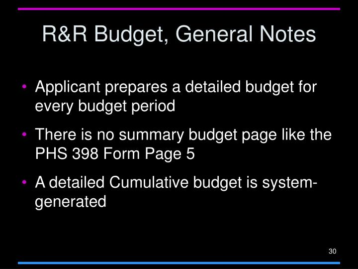 R&R Budget, General Notes