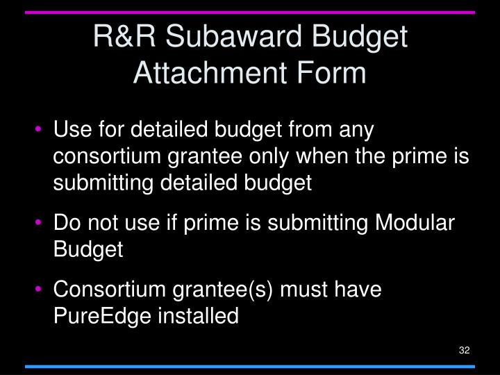 R&R Subaward Budget Attachment Form