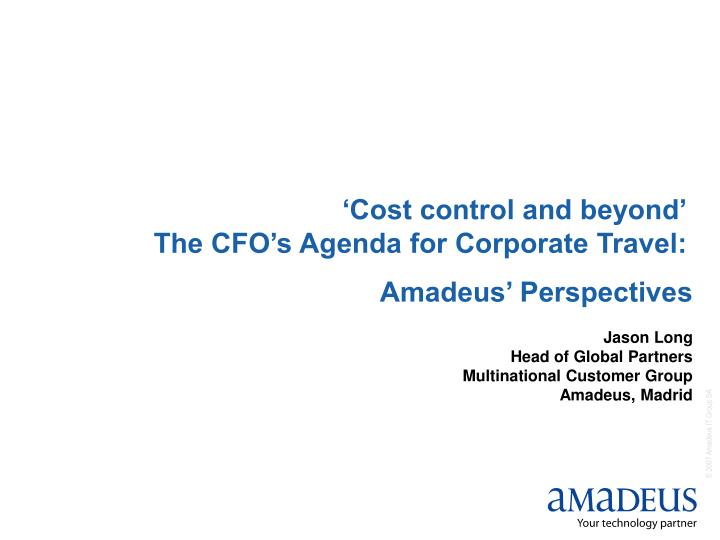 'Cost control and beyond'