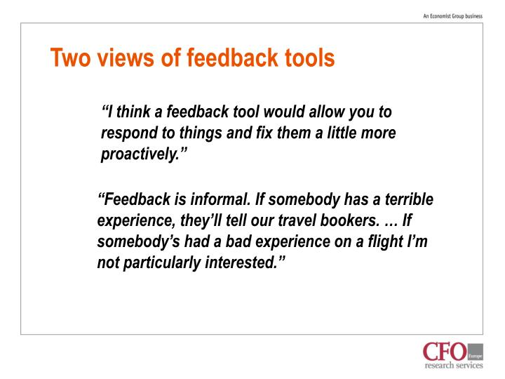 Two views of feedback tools
