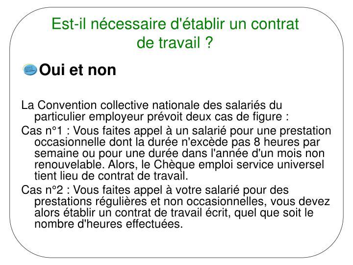 Est-il nécessaire d'établir un contrat de travail ?