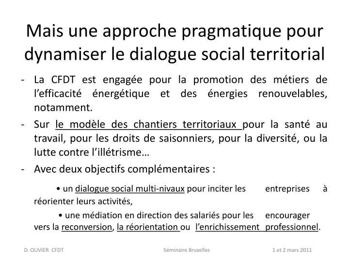 Mais une approche pragmatique pour dynamiser le dialogue social territorial