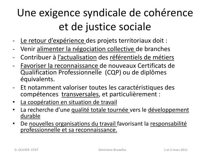 Une exigence syndicale de cohérence et de justice sociale
