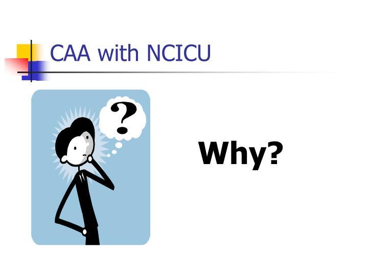 CAA with NCICU
