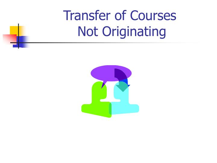 Transfer of Courses