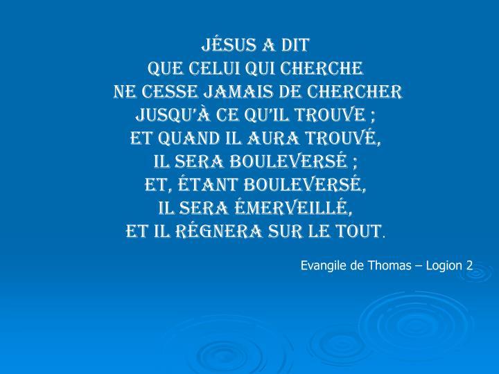 Jésus a dit