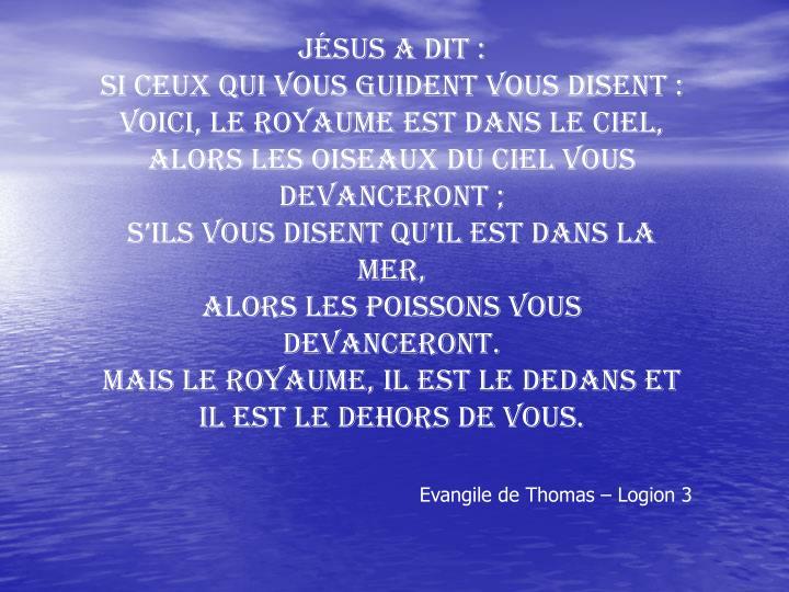 Jésus a dit: