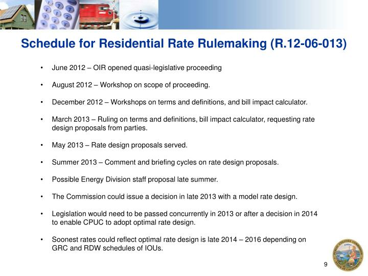 Schedule for Residential Rate Rulemaking (R.12-06-013)