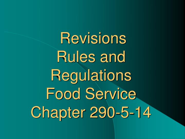 Revisions rules and regulations food service chapter 290 5 14