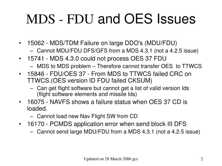 Mds fdu and oes issues