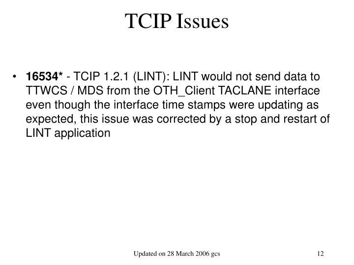 TCIP Issues