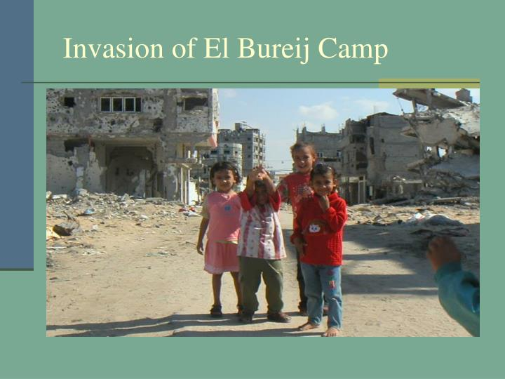 Invasion of El Bureij Camp
