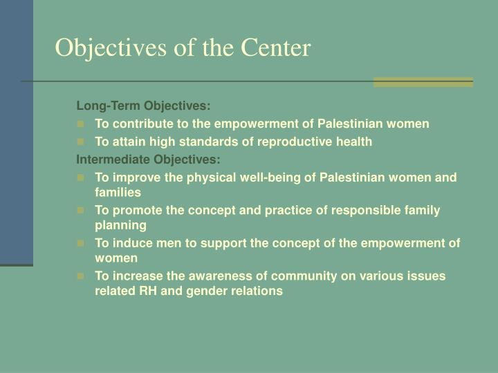 Objectives of the Center