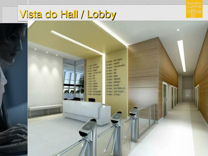 Vista do Hall / Lobby
