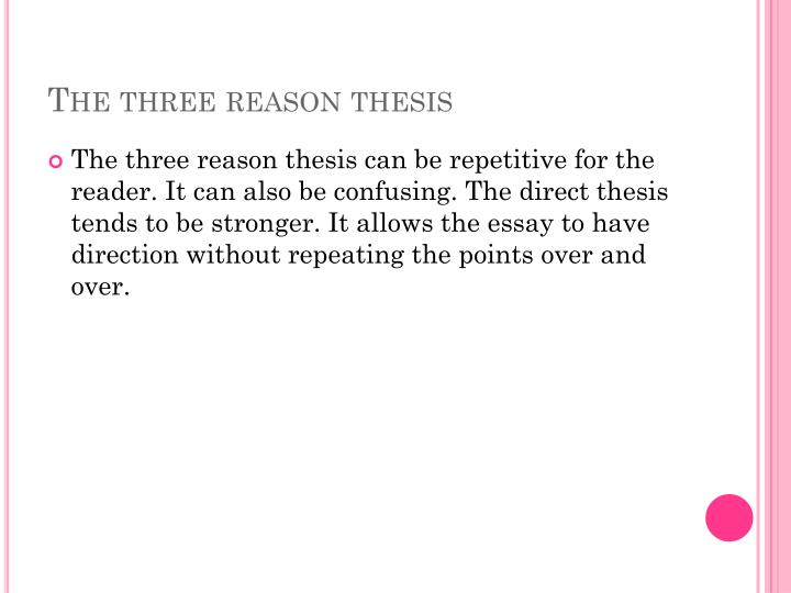 The three reason thesis