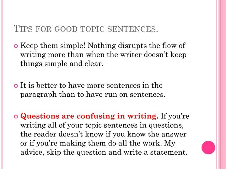 Tips for good topic sentences.