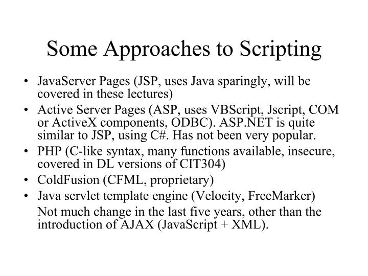 Some Approaches to Scripting