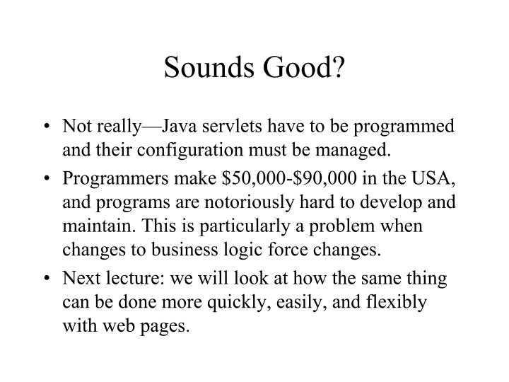Sounds Good?